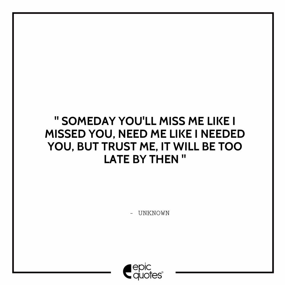 You miss me quotes
