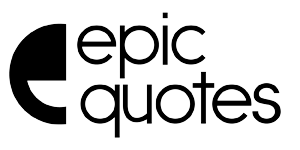 The Powerful Huge List Of 100 Most Epic Quotes Ever