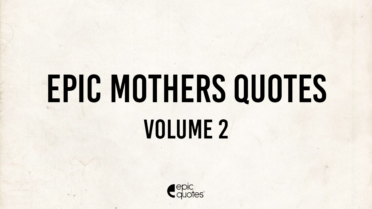 best mothers quotes