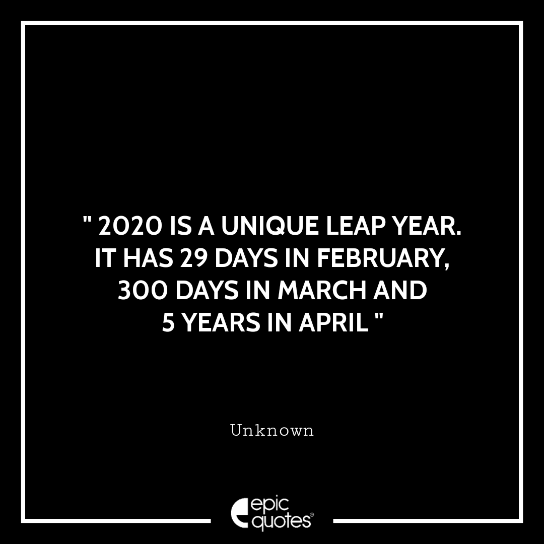 2020 Is A Unique Leap Year, It Has 29 Days In February