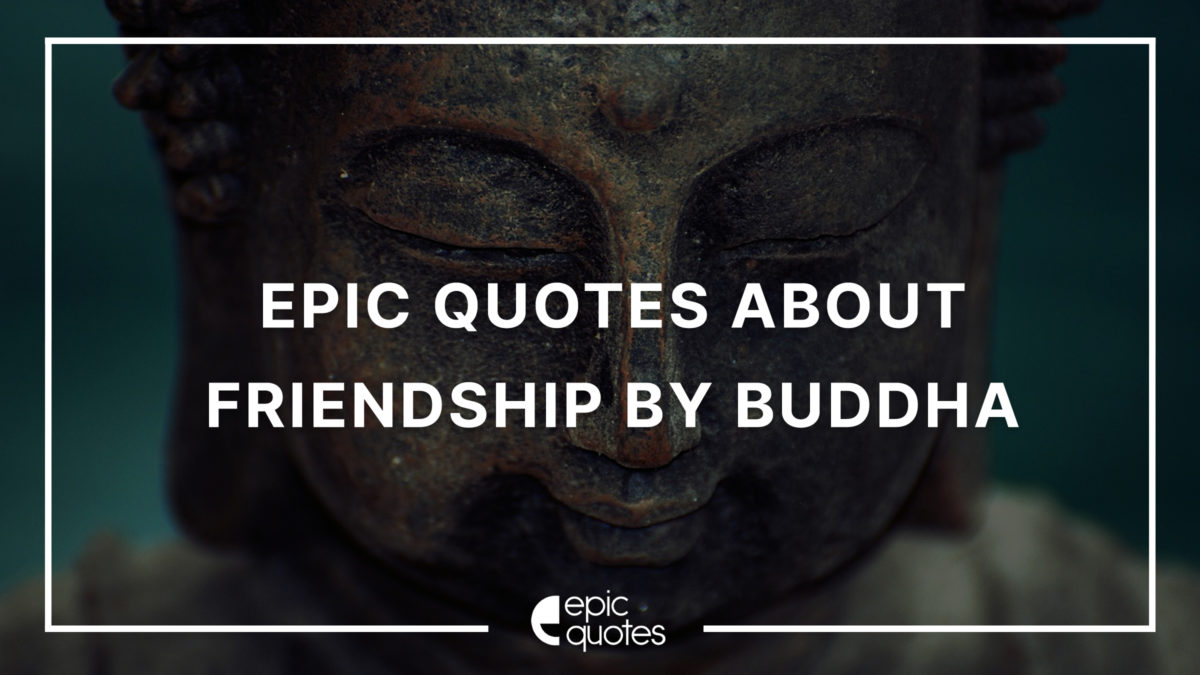 Buddha quotes about friendship