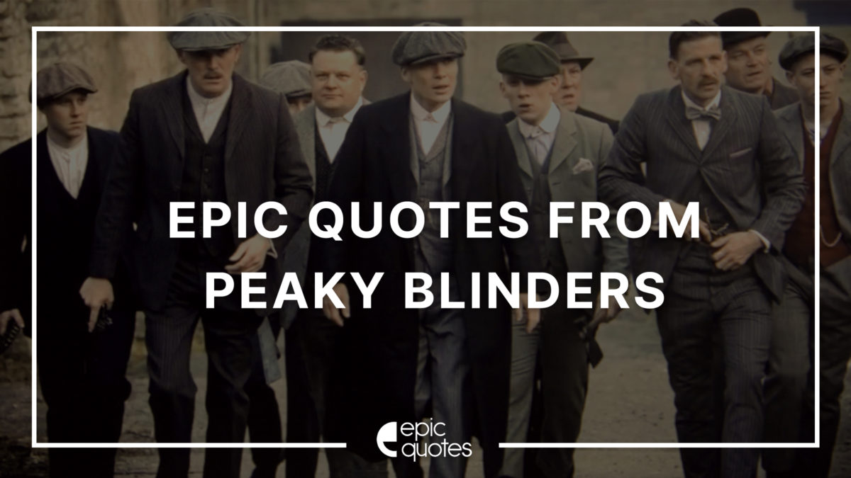 peaky blinders quotes