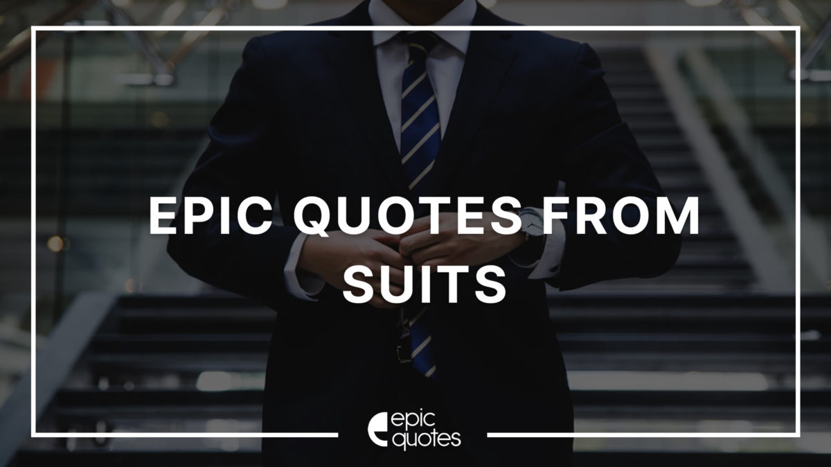 suits quotes