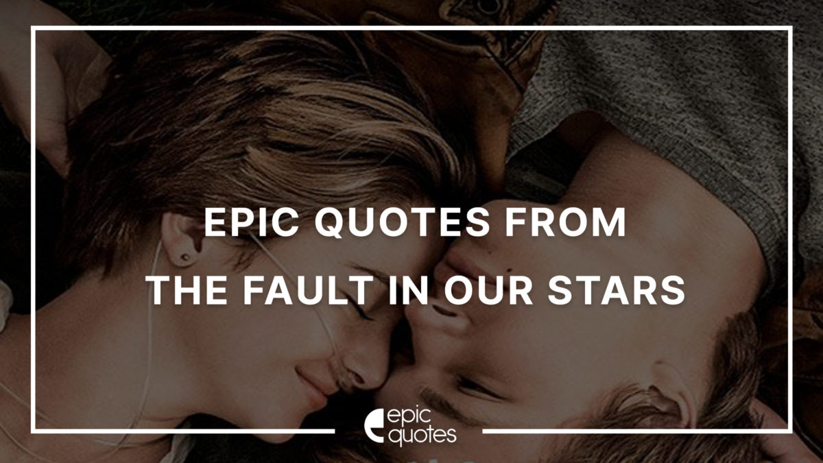 the fault in our stars movie quotes