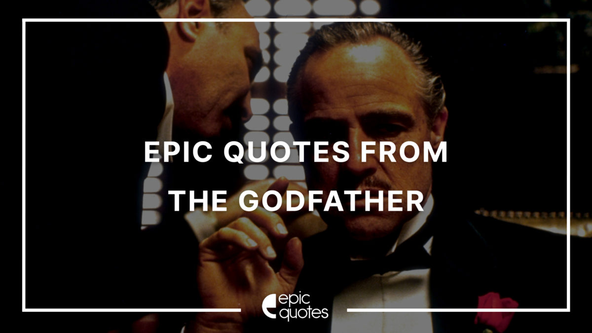 Epic Quotes from The Godfather