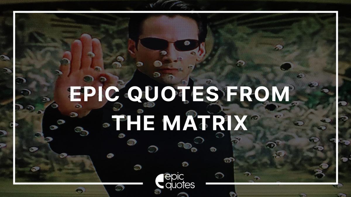 the matrix quotes