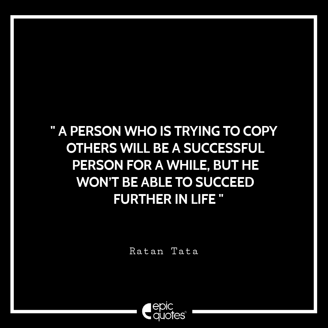 inspirational quotes by ratan tata