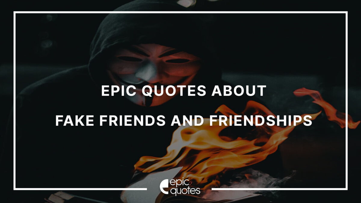 Fake Friendships and fake Friends quotes
