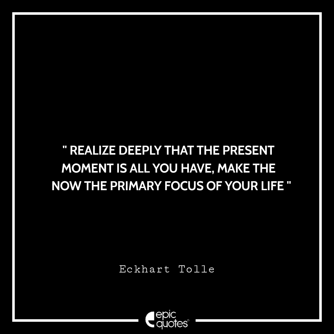 Living In The Moment quotes