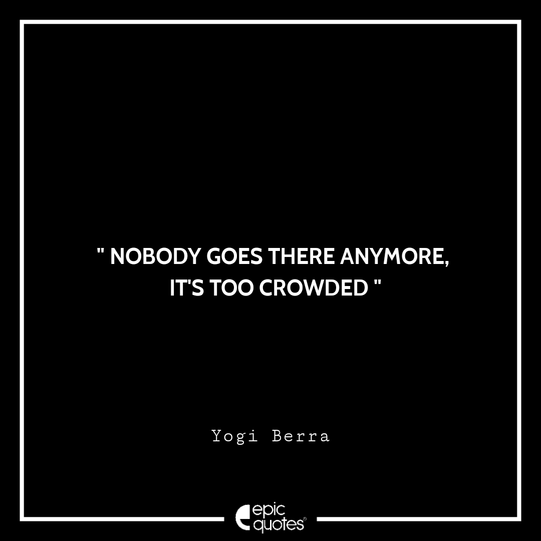 Epic-Quotes-By-Yogi-Berra-014.png