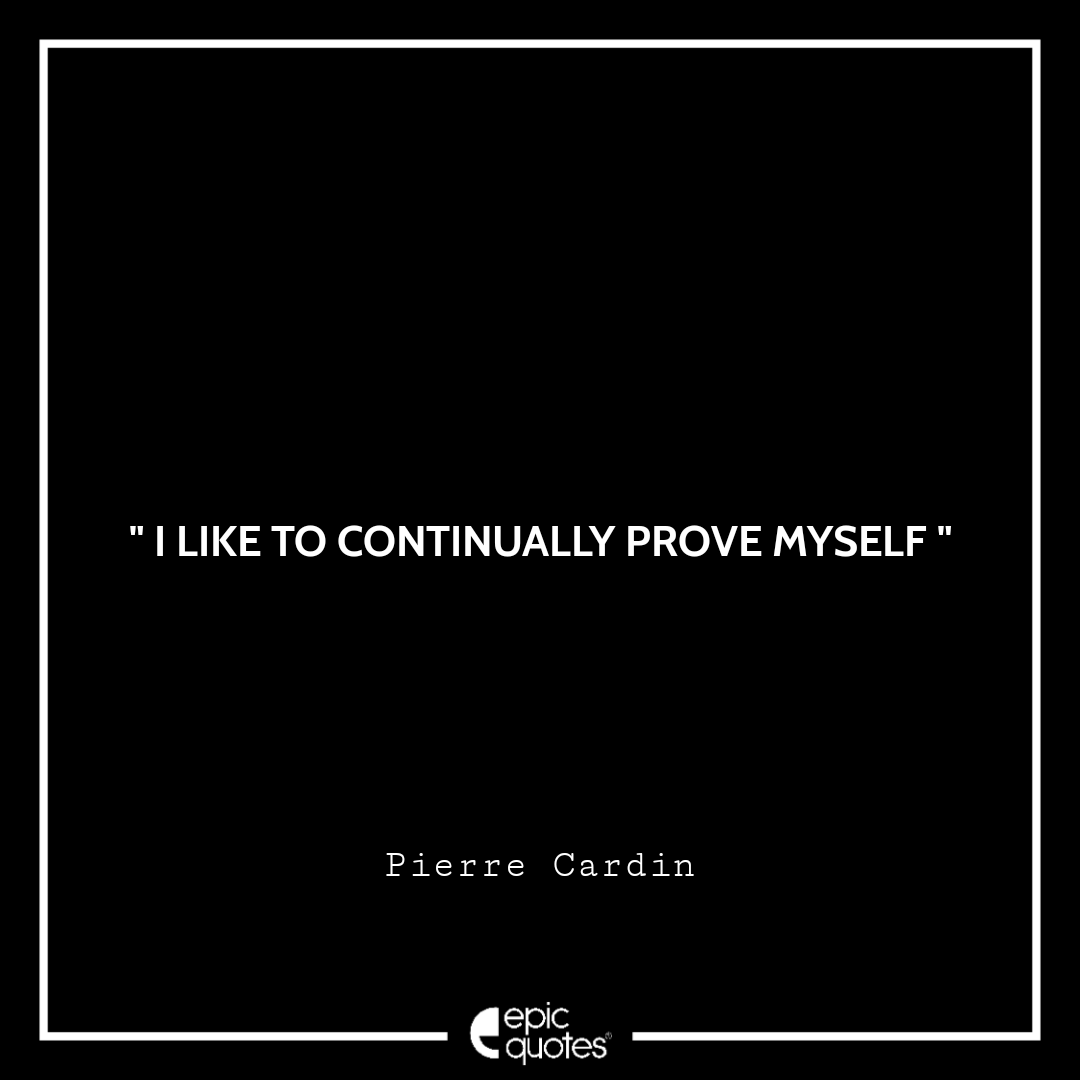 Best Pierre Cardin quotes to read