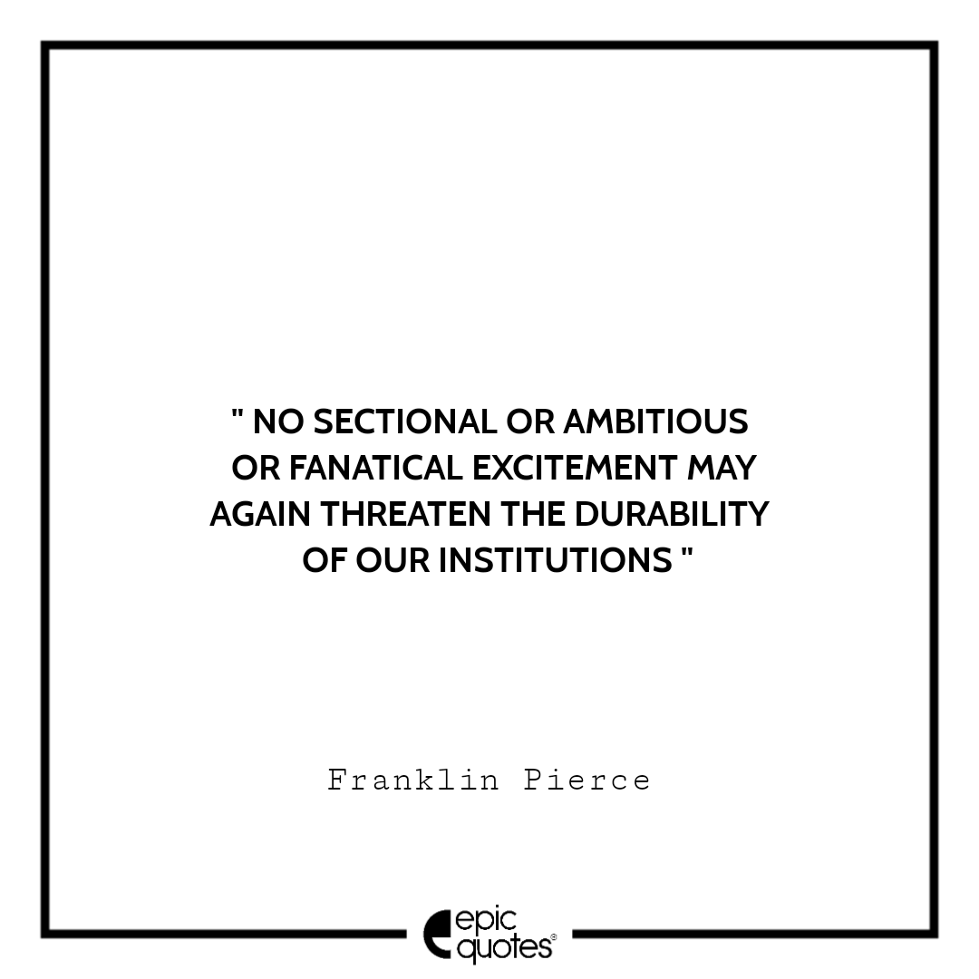 Best Franklin Pierce quotes to read