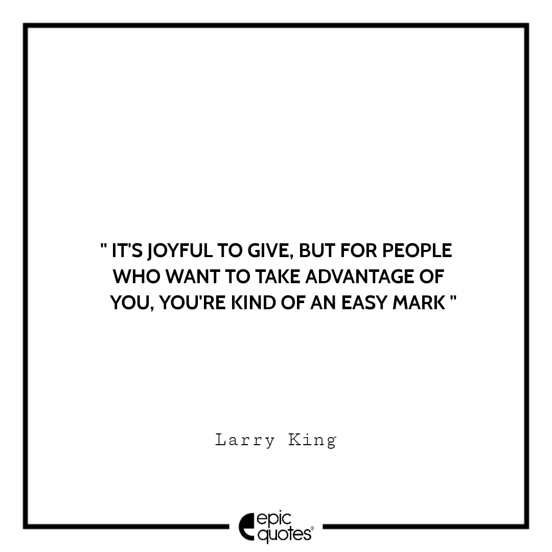 Best larry king quotes to read