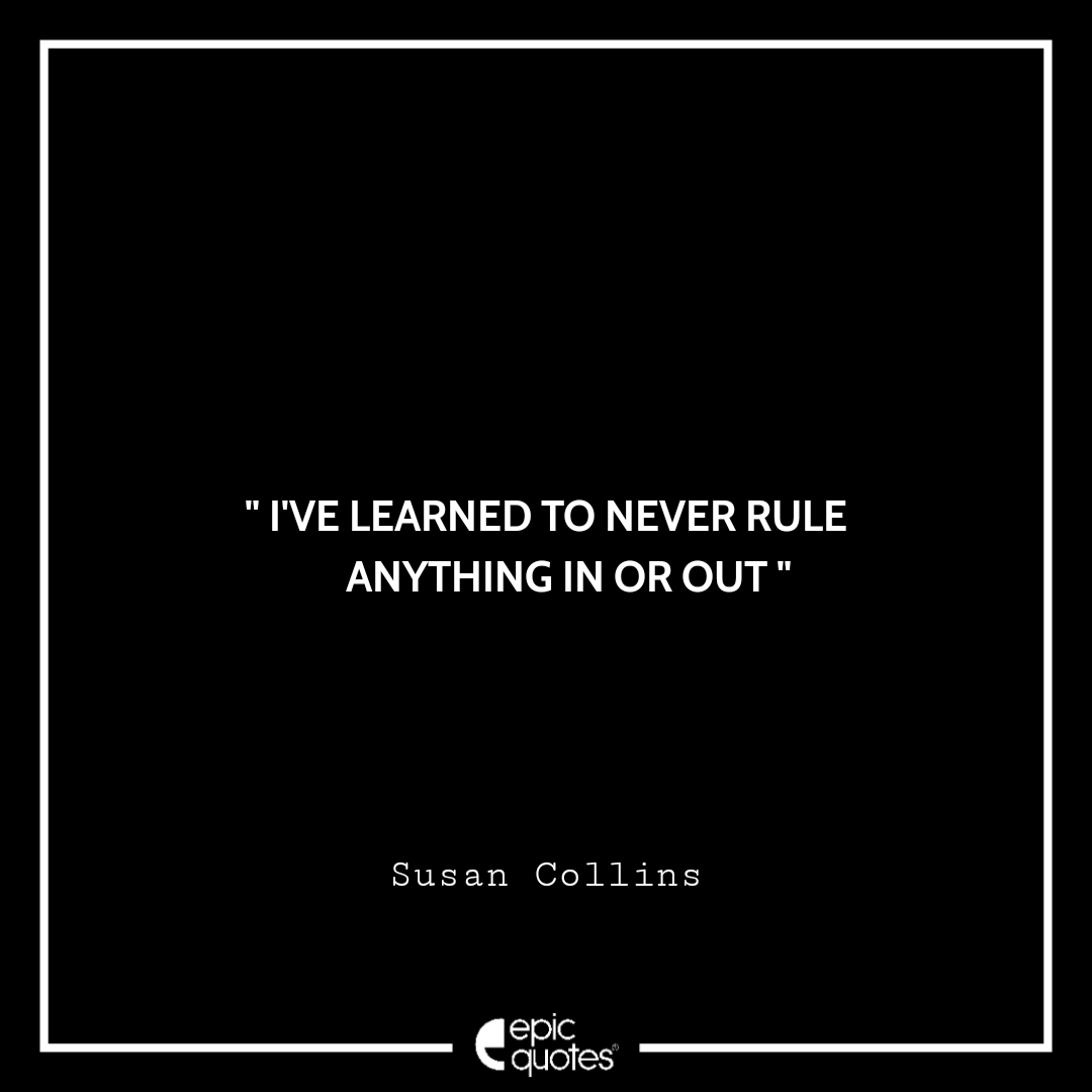 Best Susan Collins quotes to read