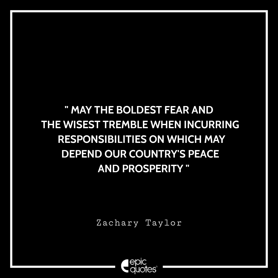 Best Zachary Taylor quotes of all time