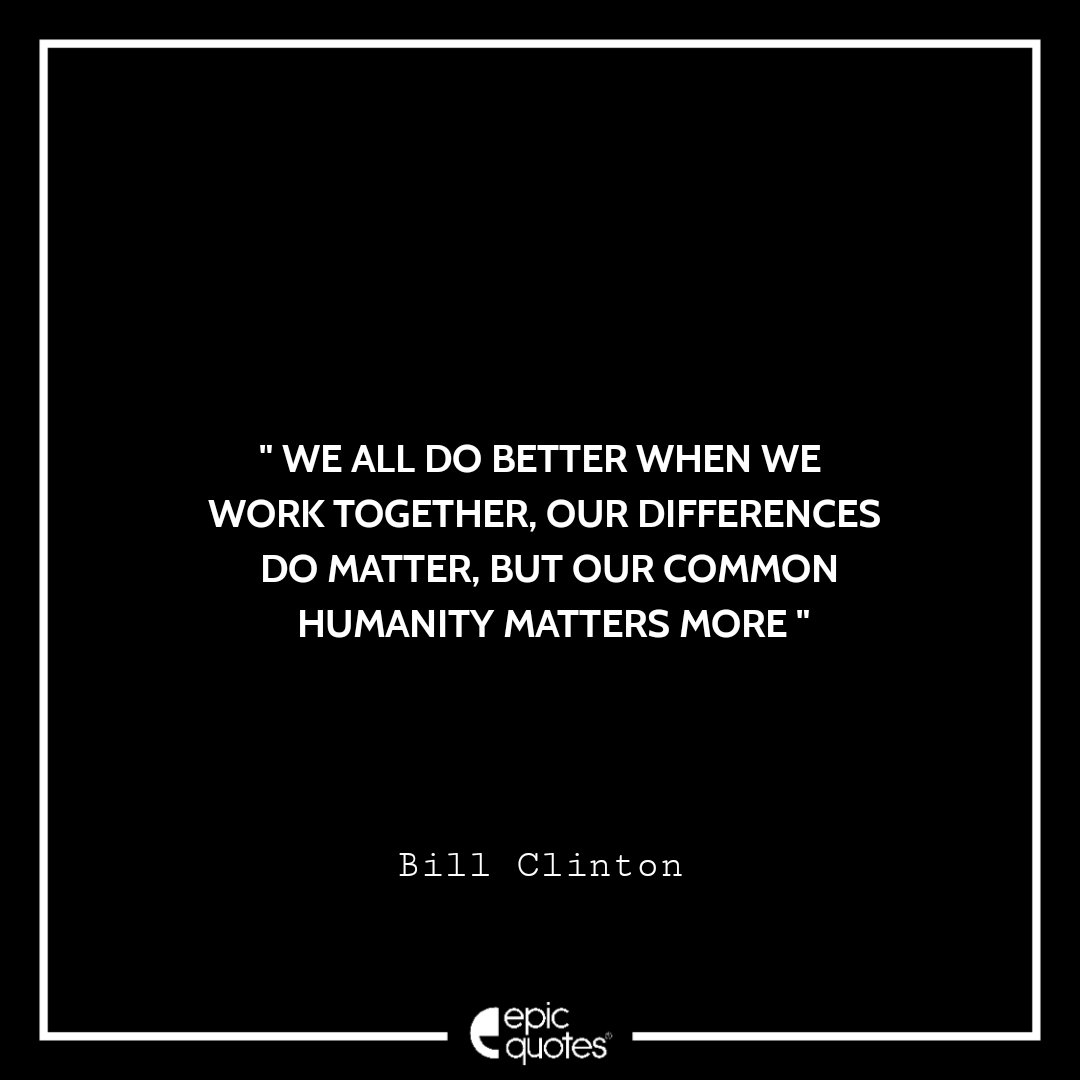 Best Bill Clinton quotes to read