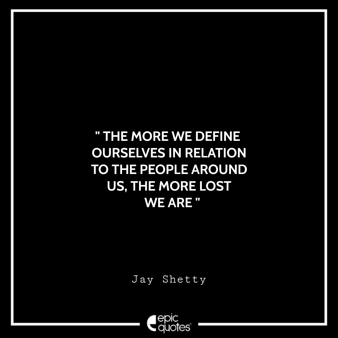 Best Think Like A Monk Quotes By Jay Shetty