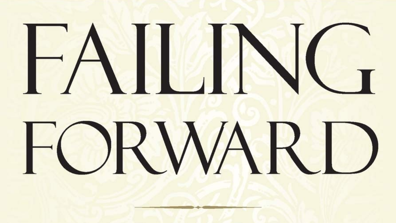 Failing Forward by John C. Maxwell quotes