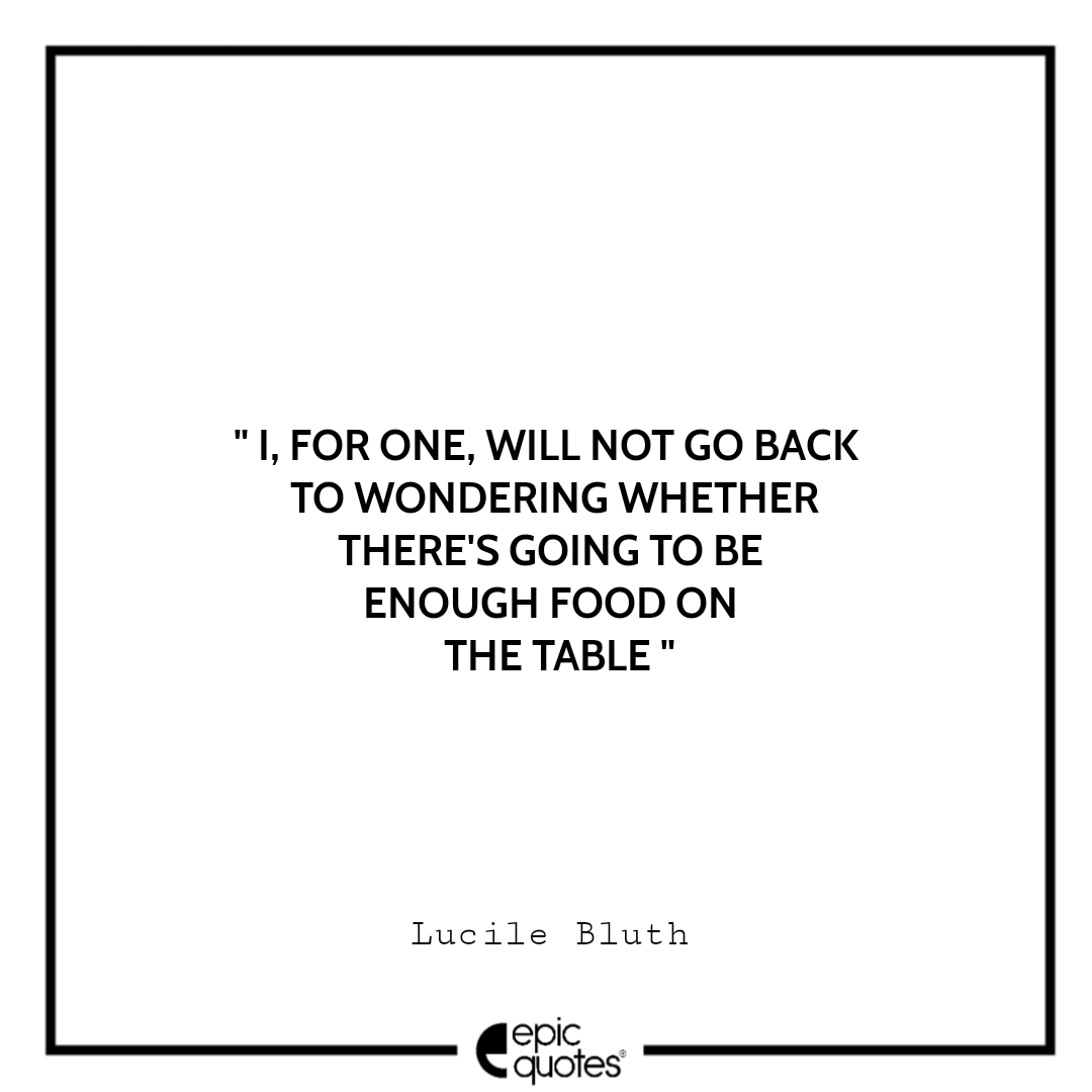 Best Lucile Bluth Quotes